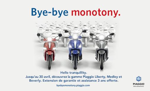 BYE BYE MONOTONY